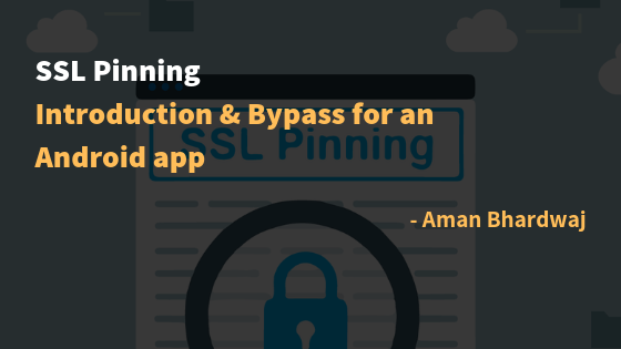 SSL Pinning: Introduction & Bypass for Android – Checkmate
