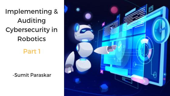 Implementing-Cybersecurity-in-Robotics
